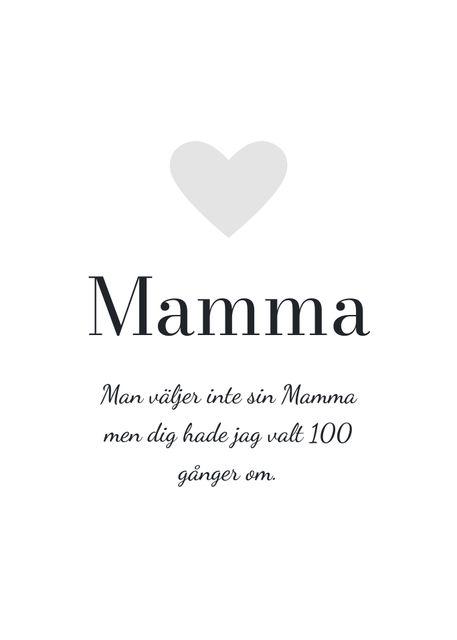 Hyllning, Mamma (egen text)