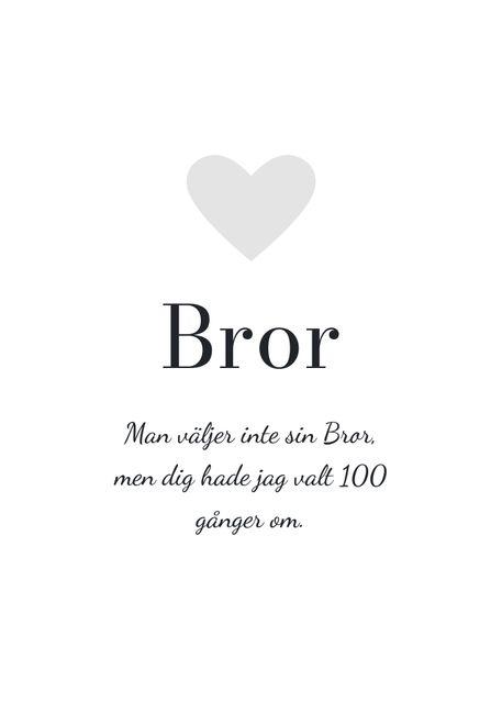 Hyllning, Bror (egen text)