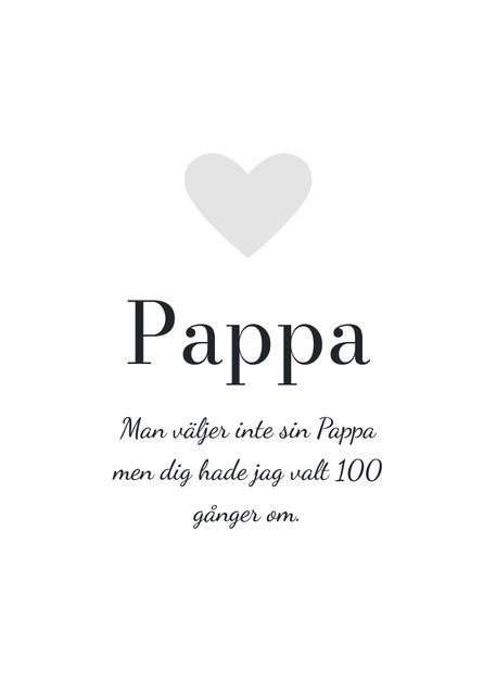 Hyllning, Pappa (egen text)
