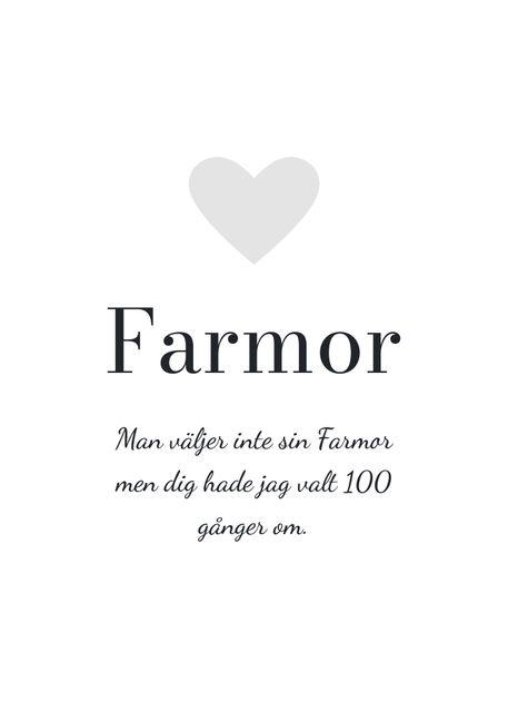 Hyllning, Farmor (egen text)