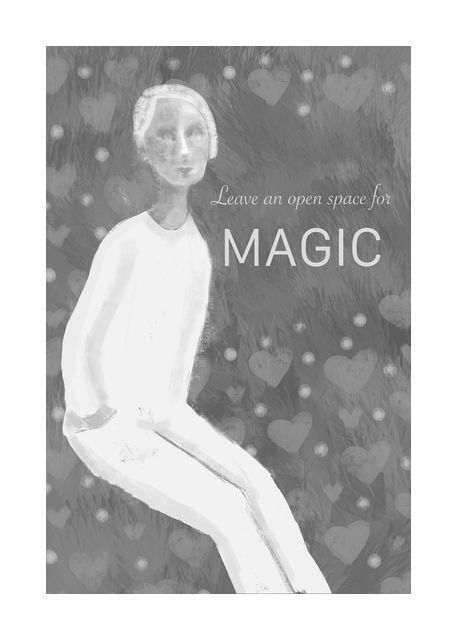 Open space for magic in grayscale