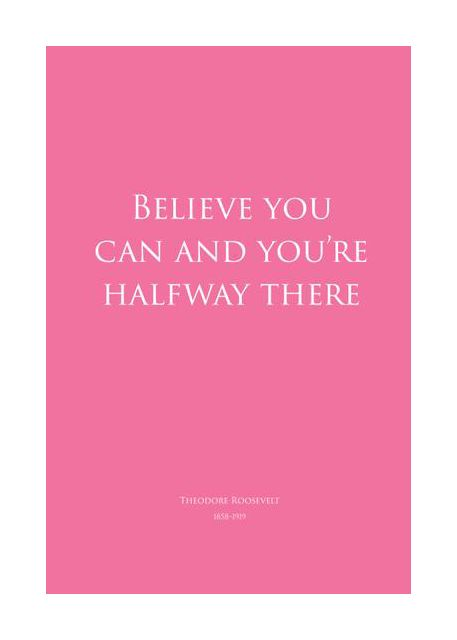 Believe you can- pink
